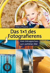 Cover Das 1X1 des Fotografierens