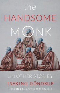 Cover The Handsome Monk and Other Stories
