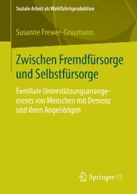 Cover Zwischen Fremdfürsorge und Selbstfürsorge