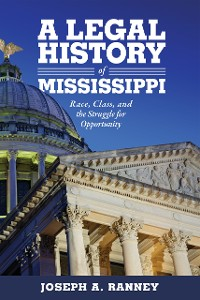 Cover A Legal History of Mississippi