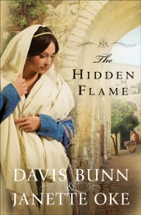 Cover Hidden Flame (Acts of Faith Book #2)
