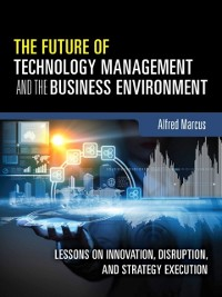 Cover Future of Technology Management and the Business Environment, The