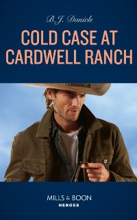 Cover Cold Case At Cardwell Ranch