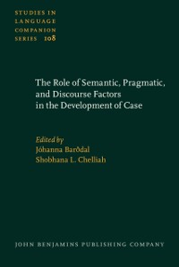 Cover Role of Semantic, Pragmatic, and Discourse Factors in the Development of Case