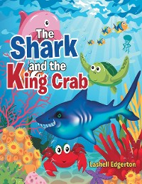 Cover The Shark and the King Crab