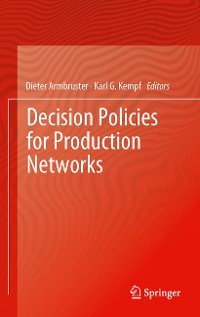 Cover Decision Policies for Production Networks
