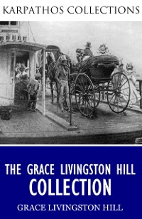 Cover Grace Livingston Hill Collection