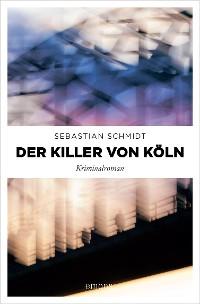 Cover Der Killer von Köln