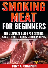 Cover Smoking Meat For Beginners