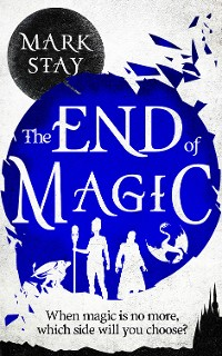 Cover The End of Magic