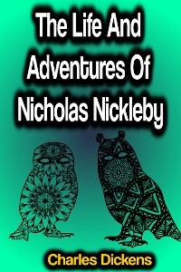 Cover The Life And Adventures Of Nicholas Nickleby