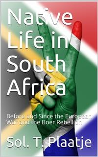 Cover Native Life in South Africa / Before and Since the European War and the Boer Rebellion