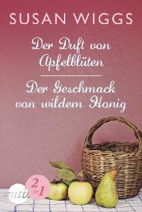 Cover Der Duft von Apfelblüten / Der Geschmack von wildem Honig
