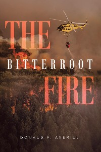 Cover The Bitterroot Fire