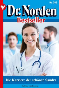 Cover Dr. Norden Bestseller 305 – Arztroman