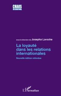 Cover La loyaute dans les relations internationales