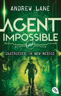 Cover AGENT IMPOSSIBLE - Undercover in New Mexico