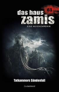 Cover Das Haus Zamis 61 - Tatkammers Sündenfall