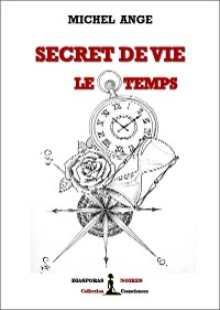 Cover Secret de vie : le temps