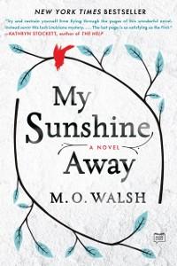 Cover My Sunshine Away