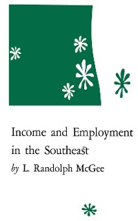 Cover Income and Employment in the Southeast
