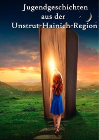 Cover Jugendgeschichten aus der Unstrut-Hainich-Region