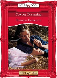 Cover Cowboy Dreaming (Mills & Boon Vintage Desire)
