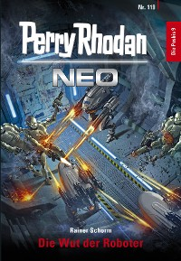 Cover Perry Rhodan Neo 119: Die Wut der Roboter