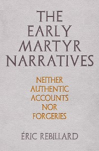 Cover The Early Martyr Narratives