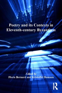 Cover Poetry and its Contexts in Eleventh-century Byzantium
