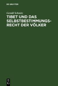 Cover Tibet und das Selbstbestimmungsrecht der Völker