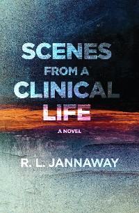 Cover Scenes from a Clinical Life