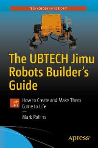 Cover The UBTECH Jimu Robots Builder's Guide
