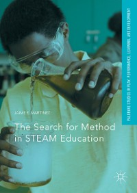 Cover The Search for Method in STEAM Education