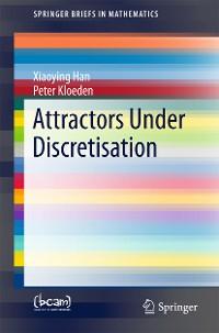 Cover Attractors Under Discretisation