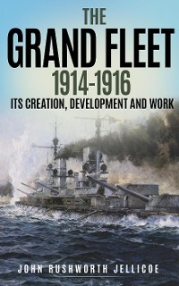 Cover The Grand Fleet 1914-1916 (Annotated)