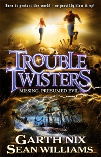 Cover Troubletwisters 4: Missing Presumed Evil