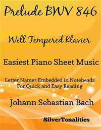 Cover Prelude 1 Bwv 846 Well Tempered Klavier Easiest Piano Sheet Music