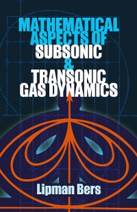 Cover Mathematical Aspects of Subsonic and Transonic Gas Dynamics