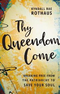 Cover Thy Queendom Come