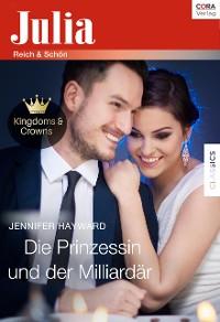 Cover Die Prinzessin und der Milliardär