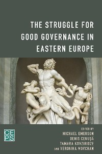 Cover The Struggle for Good Governance in Eastern Europe