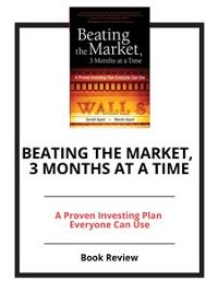 Cover Beating the Market, 3 Months at a Time