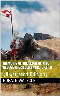 Cover Memoirs of the Reign of King George the Second (Vol. 3 of 3)