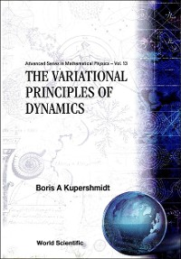 Cover The Variational Principles of Dynamics