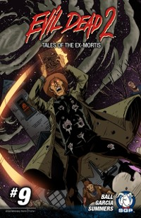 Cover Evil Dead 2: Tales of the Ex-Mortis Chapter 9