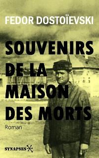 Cover Souvenirs de la maison des morts