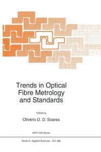 Cover Trends in Optical Fibre Metrology and Standards
