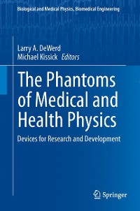 Cover The Phantoms of Medical and Health Physics