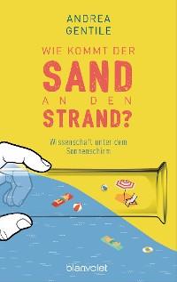 Cover Wie kommt der Sand an den Strand?